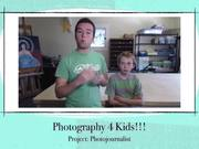 Project 8 Be a Photojournalist for one Day